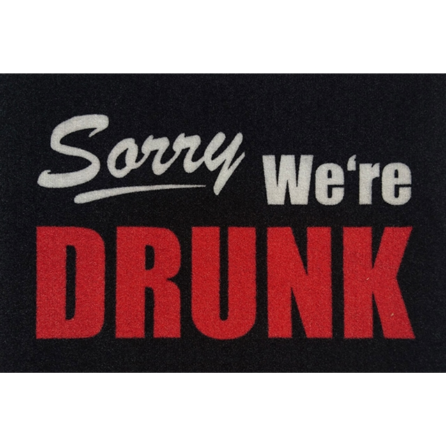 Sorry - We are Drunk Fussmatte
